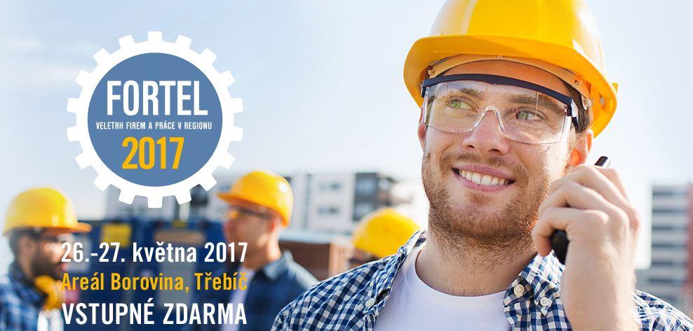 Pracovní veletrh Fortel 26-27.5.2017